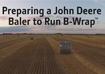 John Deere B-Wrap® kit set up