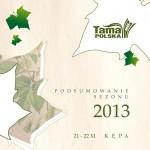 Tama Polska - Season 2013 summerizing - 8