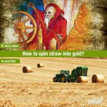How spin straw into gold