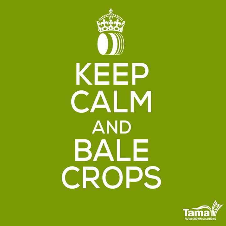 Keep calm and bale crops